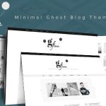 Gfine – Minimal Ghost Blog Theme