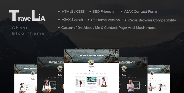 Travelia - Multi-layout Ghost Blog Theme - Premium Wordpress And Ghost  Themes for Blog - Photography - Magazine - Music Sites
