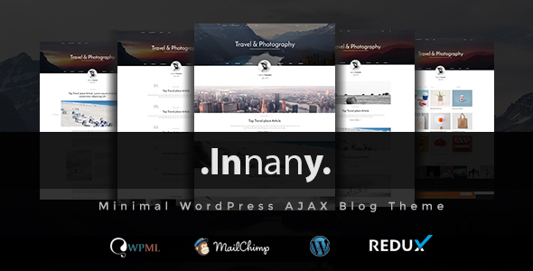 Innany - Minimal WordPress AJAX Blog Theme - Premium Wordpress And Ghost  Themes for Blog - Photography - Magazine - Music Sites